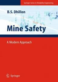 Mine Safety by Balbir S Dhillon