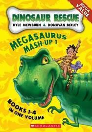 Dinosaur Rescue: Bks 1-4 by Kyle Mewburn
