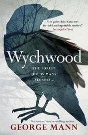 Wychwood: Book 1 by George Mann image
