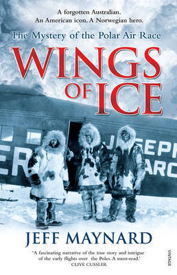 Wings of Ice: The Air Race to the Poles by Jeff Maynard image