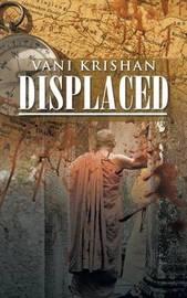 Displaced by Vani Krishan