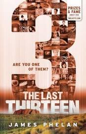 Last Thirteen: #11 3 by James Phelan