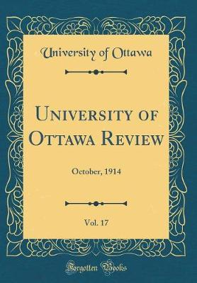 University of Ottawa Review, Vol. 17 by University of Ottawa