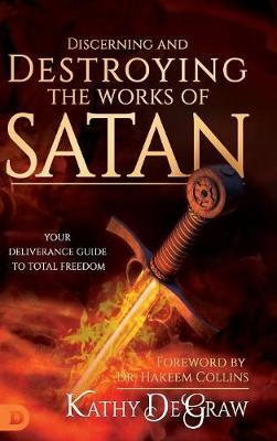 Discerning and Destroying the Works of Satan by Kathy DeGraw image