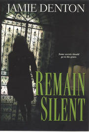Remain Silent by Jamie Denton image