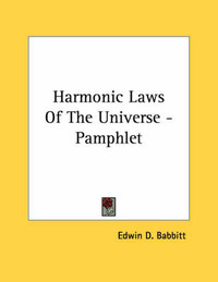 Harmonic Laws of the Universe - Pamphlet by Edwin D. Babbitt