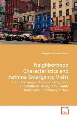 Neighborhood Characteristics and Asthma Emergency Visits by Maryann Sorensen Allacci image