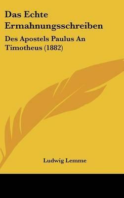 Das Echte Ermahnungsschreiben: Des Apostels Paulus an Timotheus (1882) by Ludwig Lemme image