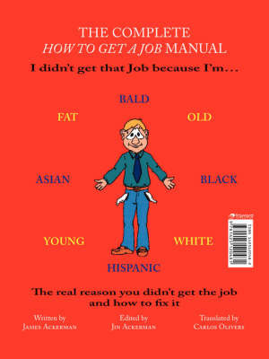 The Complete How to Get a Job Manual by James Ackerman