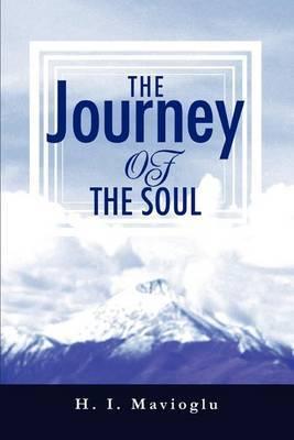 The Journey of the Soul by H. I. Mavioglu image