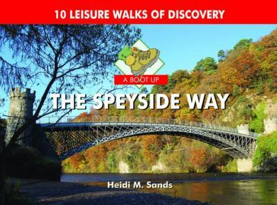A Boot Up the Speyside Way by Heidi M. Sands image