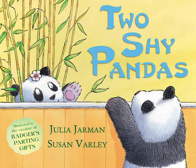 Two Shy Pandas by Julia Jarman