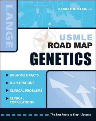 USMLE Road Map: Genetics by George H Sack