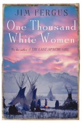 One Thousand White Women by Jim Fergus image
