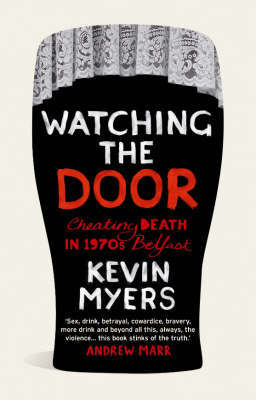 Watching the Door by Kevin Myers