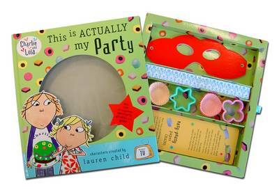 This is Actually My Party by Lauren Child