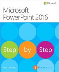 Microsoft PowerPoint 2016 Step by Step by Joan Lambert