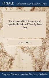 The Mountain Bard by James Hogg