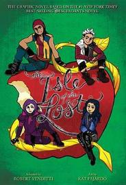 The Isle of the Lost: The Graphic Novel (the Descendants Series) by Melissa De La Cruz