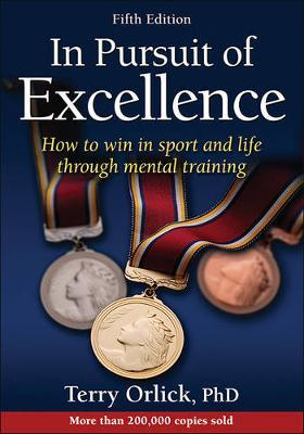 In Pursuit of Excellence by Terry Orlick