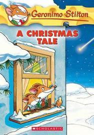 A Christmas Tale (Geronimo Stilton S.E) by Geronimo Stilton