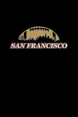 San Francisco by Gcjournals Football Journals image