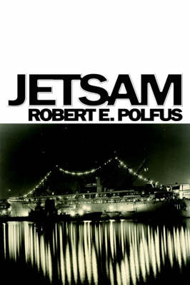 Jetsam by Robert E. Polfus image