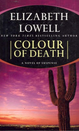 Colour of Death by Elizabeth Lowell image