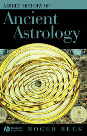 A Brief History of Ancient Astrology by Roger Beck image