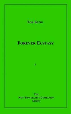 Forever Ecstasy by Tor Kung image