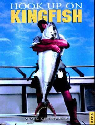 Hook up on Kingfish by Mark Kitteridge