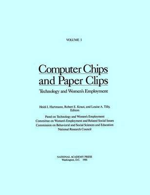 Computer Chips and Paper Clips by Panel on Technology and Women's Employment