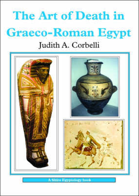 The Art of Death in Graeco-Roman Egypt by Judith A. Corbelli image