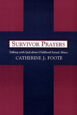 Survivor Prayers by Catherine J. Foote image