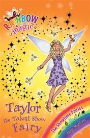 Taylor the Talent Show Fairy (Rainbow Magic #103 - Showtime Fairies series) by Daisy Meadows
