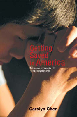 Getting Saved in America by Carolyn Chen image