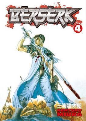 Berserk Volume 4 by Kentaro Miura