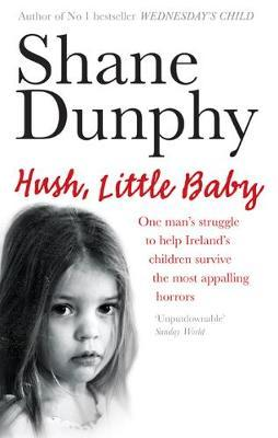 Hush, Little Baby by Shane Dunphy image
