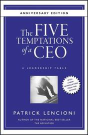 The Five Temptations of a CEO by Patrick M Lencioni