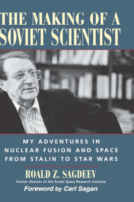 The Making of a Soviet Scientist by R.Z. Sagdeev image