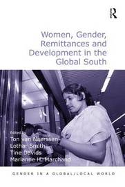 Women, Gender, Remittances and Development in the Global South by Ton van Naerssen image