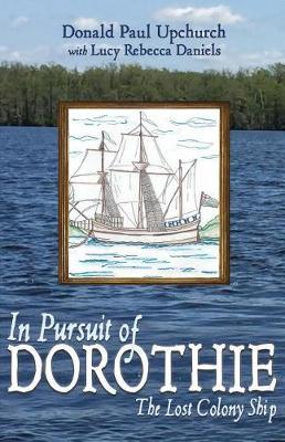 In Pursuit of Dorothie by Donald Paul Upchurch image