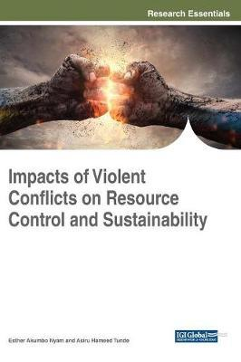 Impacts of Violent Conflicts on Resource Control and Sustainability image