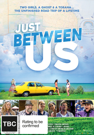 Just Between Us on DVD