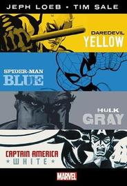 Marvel Knights: Jeph Loeb & Tim Sale: Yellow, Blue, Gray & White Omnibus by Jeph Loeb