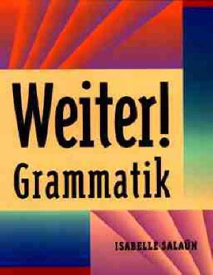 Weiter!: Grammatik by Isabelle Salaun image