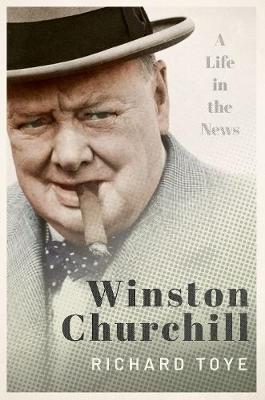 Winston Churchill by Richard Toye