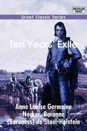 Ten Years' Exile by Anne Louise Germaine Necker image