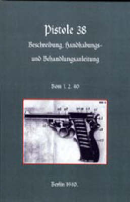 Walther P38 Pistol by Army German Army