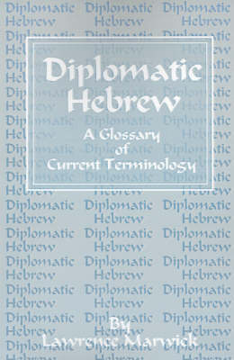Diplomatic Hebrew: A Glossary of Current Terminology